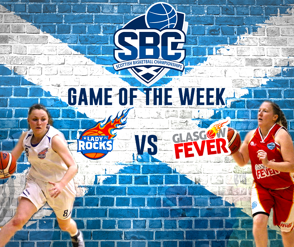 SBC GotW Report: Lady Rocks Vs Glasgow Fever